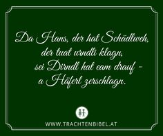 Gstanzl Calm, Songs, Cool Quotes, Bavaria, True Words, Quotes, Funny