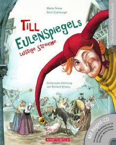 Till Eulenspiegels lustige Streiche | Musikbilderbücher im annette betz verlag