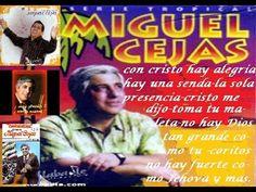 MIGUEL CEJAS 33 CANCIONES CRISTIANA EN ESPAÑOL REMENBERS - Bing video