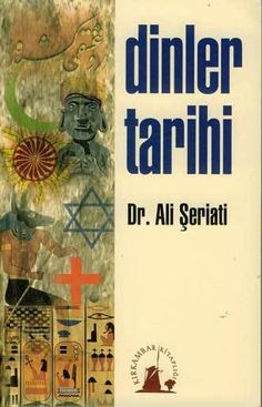 Ali Şeriati - Dinler Tarihi