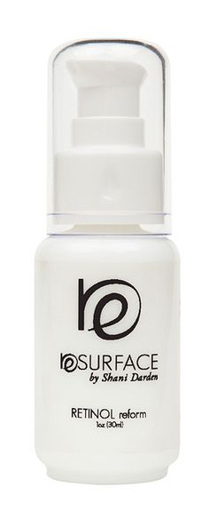 Resurface by Shani Darden - Retinol Reform 1oz $95. Great for dark spots, reduce pores and illuminated skin. Jessica Alba and make-up artist to the stars, Lauren Anderson love this product.