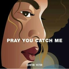"""""""You can taste the dishonesty, it's allover your breath... I pray to catch you whispering. I pray you catch me listening."""" Beyoncé Lemonade Music Video Art by Quinton Victor Design"""