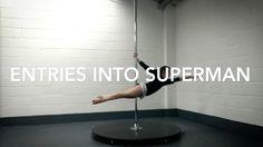 Entries into Superman | PoleFreaks Pole Dance