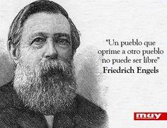 """""""Un pueblo que oprime a otro pueblo no puede ser libre"""".  7 frases históricas de Friedrich Engels: http://www.muyinteresante.es/historia/articulo/siete-frases-historicas-de-friedrich-engels-311385630252 #marxismo #frases #política"""