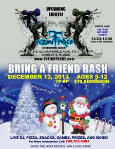 Hip-Hop Bring A Friend Bash at Fuzion Force EA! Visit www.FuzionForce.com Today!! Bring A Friend, Hip Hop Dance, Winter Camping, Upcoming Events, Ea, Competition, Entertainment, Movie Posters, Film Poster