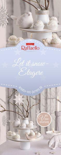 Let it snow Etagere: Schaffen Sie Ihre ganz individuelle Weihnachtsdekoration. Mit dieser Anlleitung von Ferrero für eine selbstgemachte Etagere wird die Adventszeit wunderschön! #diy #weihnachten #raffaello