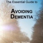 BOOK: Alzheimer's is only one of 60 different kinds of dementia. It is possible to have dementia, but not have Alzheimer's; but it is not possible to have Alzheimer's and not have Dementia. This book explains each kind of dementia and many of it's causes and symptoms as well as things to do to lower your own risk of dementia. Author: Mary Jordan.