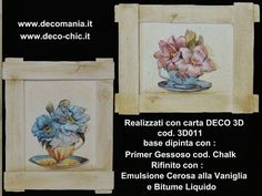 Decoupage 3D by Decomania. Sito web: www.decomania.it Store online: www.deco-chic.it