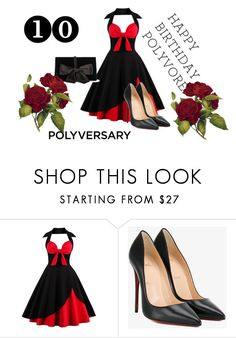 """Celebrate Our 10th Polyversary!"" by amela83 ❤ liked on Polyvore featuring Christian Louboutin, Ann Taylor, polyversary and contestentry"