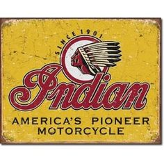 "Indian Motorcycles Since 1901 Tin Sign 16"" X 12.5"" , 16x12"