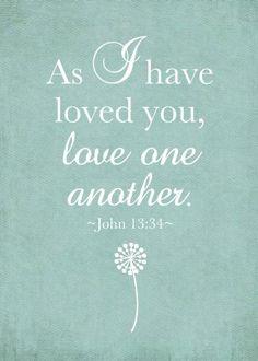 ❤❤❤ John 13:34   Bible