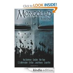 he first novel to be released in The Foreworld Saga, The Mongoliad: Book One, is an epic-within-an-epic, taking place in 13th century. In it, a small band of warriors and mystics raise their swords to save Europe from a bloodthirsty Mongol invasion.
