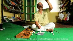 Art of Spinning (Making of Thread from cotton)by Madhav Sahasrabudhe