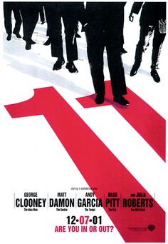 'ocean's Eleven' 2001 U. One Sheet Film Poster Movie Poster Art, Poster S, Typography Poster, Ocean's Eleven, Cool Posters, Film Posters, Village Roadshow Pictures, Neville Brody, Visual Identity