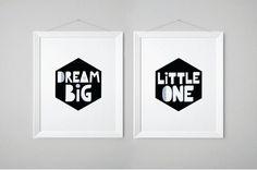 Dream Big Little One - Black and White Nursery Wall Art - Kids Art Print - Set of 2