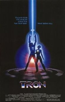 Tron (the original when it first came out ...was so cutting edge!).