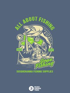Click here to customize this design today! We just added tons of new design templates for fishing and other outdoor activities. Find yours today! #customapparel #gonefishing #fisherman #fishing #outdoorsy #customtshirts #tshirtprinting #allaboutfishing Image Font, Gone Fishing, Fishing Shirts, Design Templates, Design Your Own, Outdoor Activities, Custom Clothes, Shirt Designs, Graphics