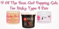 9 Of The Best Curl Popping Gels For Kinky Type 4 Natural Hair  Read the article here - http://www.blackhairinformation.com/products-2/9-best-curl-popping-gels-kinky-type-4-natural-hair/