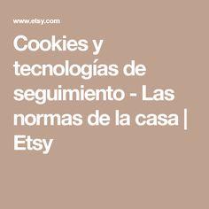 Cookies y tecnologías de seguimiento - Las normas de la casa | Etsy