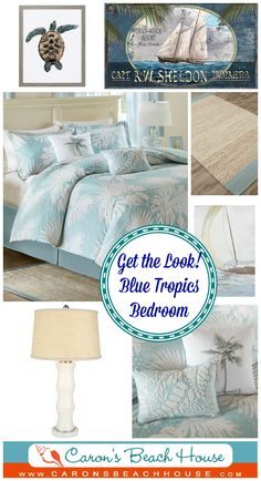Create a calming island resort style right in your own bedroom with shades of light blue and hints of the tropics!  Be on vacation every day of the year...