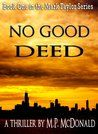 BoyMomLovesBooks: Review~ No Good Deed by M.P. McDonald