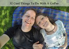 32 Cool Things to Do With a GoPro. Our summer adventure list. #gopro #goproideas #summer #summerfun