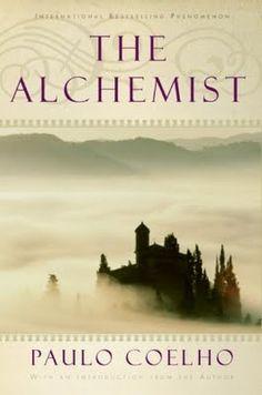 The Alchemist...love, love, love this read...