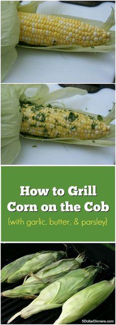 How to Grill Corn on the Cob | 5DollarDinners.com