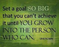 One thing you can do to improve your life!!! You're never to old to Grow up and Grow into the Person who can set a Goal :-) :-)