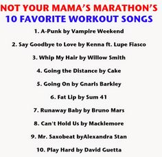Not Your Mama's Marathon's 10 Favorite Workout Songs #workoutsongs #runningsongs #workoutplaylist