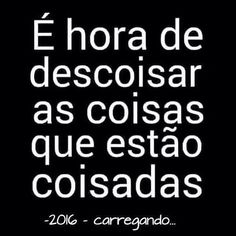 Tendeu coisinha??? #bahia #minhacoisa #coisinha #coisei #coiseAí #amo #paisefilhosporaí #pin More Than Words, Some Words, Me Quotes, Funny Quotes, Thoughts And Feelings, Inspire Me, Sentences, Quotations, Inspirational Quotes
