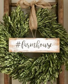 Wreath from Trader Joe's during Christmas. Only $10 and it dries amazing! Decorate with a diy sign and hang from a ladder rung with burlap...