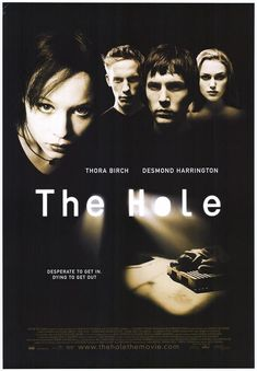 """"""" You let Frankie die! You held her hand and you let her die."""" The Hole (2001) poster is stuck #horrorfamily #posters #horrorposter #poster"""