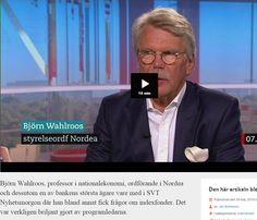 Björn Wahlroos, professor i nationalekonomi, ordförande i Nordea och dessutom en av bankens största ägare vare med i SVT Nyhetsmorgon där han bland annat fick frågor om indexfonder. Det var verkligen briljant gjort av programledarna. http://www.rikatillsammans.se/2015/05/30/nordeas-ordforande-slingrar-sig-kring-indexfonder/