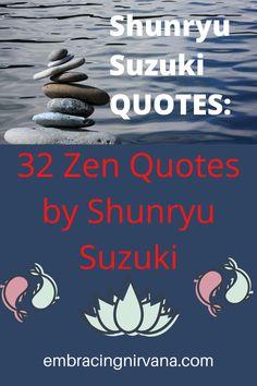 32 Shunryu Suzuki Quotes - Zen up your mind at embracingnirvana.com #buddhism #zen #Shunryu #suzuki #embracingnirvana #RGRamsey Positive Quotes For Life, Positive Mindset, Positive Thoughts, Buddhism Zen, Buddhist Teachings, Zen Quotes, Life Quotes, Soto Zen, Confidence Quotes