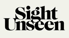 Sight Unseen is an online magazine that gives a behind-the-scenes view of the design process, stories, inspirations, and obsessions of people who love to make things. Best Design Blogs, Blog Design, Design Art, Typography Letters, Lettering, Online Publications, Fantastic Art, Web Design Inspiration, Design Reference