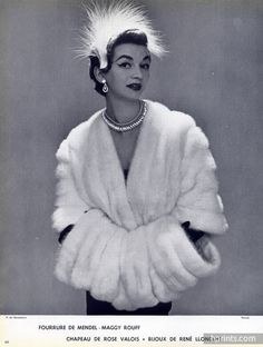 Mendel-Maggy Rouff (Fur Clothing) & Rose Valois 1953 René LLonguet (Jewels)