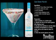 Three Olives Cake Batter Martini recipe. I'm gonna leave out the white chocolate liqueur since it is like $30 lol