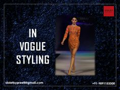 Style In Vogue  +91-9891153300 | violetbypreeti@gmail.com www.preetisinghal.com