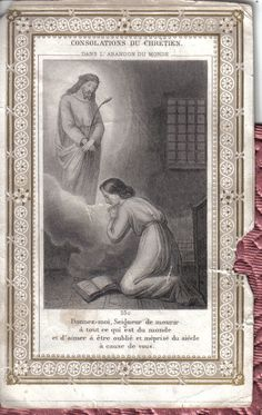 antique holy card - the consolations of the Christian in the abandonment of the world Jesus Reyes, Image Jesus, Vintage Holy Cards, All Souls Day, All Saints Day, Catholic Religion, Daughters Of The King, Prayer Cards, Sacred Heart