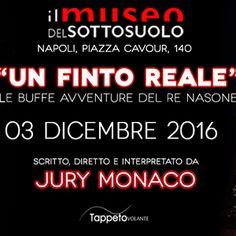 """Due appuntamenti teatrali da non perdere al Museo del Sottosuolo in questo fine settimana: """"Un finto reale"""" di Jury Monaco e la visita guidata dal munaciello. #weekend #Napoli"""
