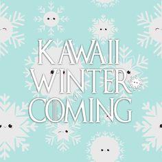 Kawaii Winter is coming im Kawaii- und Bastelshop! Mit vielen neuen Sachen passend zur winterlichen Zeit und natürlich Weihnachten #kawaii #bastelshop #winter #weihnachtsbasteln #weihnachten #gameofthrones #got #cute