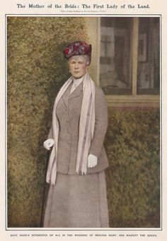 The Mother of the Bride  The formidable Queen Mary, from The Illustrated London News Wedding Number, March 4 1922 - celebrating the occasion of the wedding of her daughter, Princess Mary, to Henry Charles George, Viscount Lascelles, at Westminster Abbey the previous month.