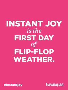 I love my flip flops