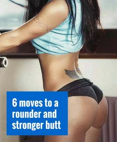 Make your butt rounder and stronger today. #fitness #workout #health