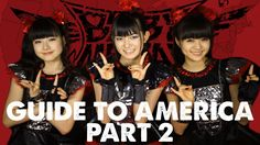 BABYMETAL's Guide to America Part 2: Music & TV