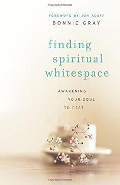 Finding Spiritual Whitespace: Awakening Your Soul to Rest by Bonnie Gray http://www.amazon.com/dp/0800721799/ref=cm_sw_r_pi_dp_-kOlvb0WGDNQ6