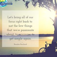 From Brendon Burchard. For more, sign up for free World Summit access here: https://www.hayhouseworldsummit.com/?a=4453&c=596&p=r