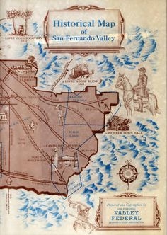 Historical Map of the San Fernando Valley (right side) :: San Fernando Valley History