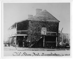 Old Stone Fort, Nacogdoches, Texas - built between 1777 and 1778 by Antonio Gil Y'Barbo, a wealthy Spanish landowner, it was the site of many historic incidents in Texas' development. This picture was taken in 1885, 16 years before it was destroyed.